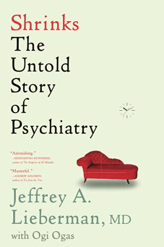 9780316278980: Shrinks: The Untold Story of Psychiatry