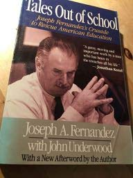 9780316279239: Tales Out of School: Joseph Fernandez's Crusade to Rescue American Education