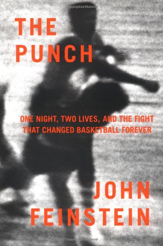 9780316279727: The Punch: One Night, Two Lives, and the Fight That Changed Basketball Forever
