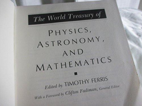 9780316281294: The World Treasury of Physics, Astronomy and Mathematics