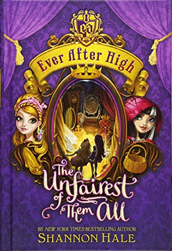 9780316282017: Ever After High: The Unfairest of Them All