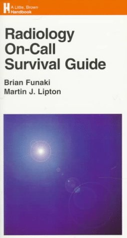 9780316282376: Radiology On-Call Survival Guide