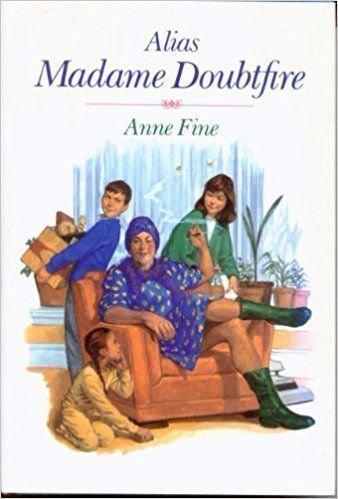Alias Madame Doubtfire: Fine, Anne