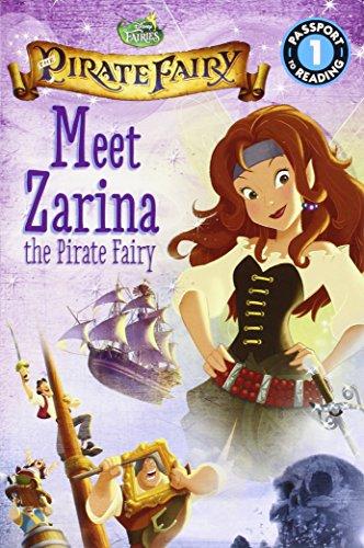 9780316283304: Disney Fairies: The Pirate Fairy: Meet Zarina the Pirate Fairy (Passport to Reading)