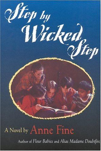 STEP BY WICKED STEP (1ST PRT IN: Fine, Anne
