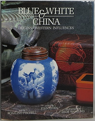 9780316283496: Blue and White China: Origins/Western Influences