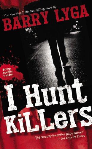 9780316283632: I Hunt Killers