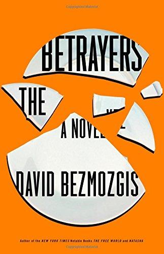 9780316284332: The Betrayers: A Novel