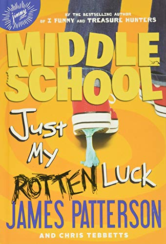 9780316284776: Middle School: Just My Rotten Luck