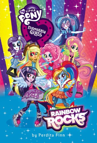 9780316284868: My Little Pony: Equestria Girls: Rainbow Rocks