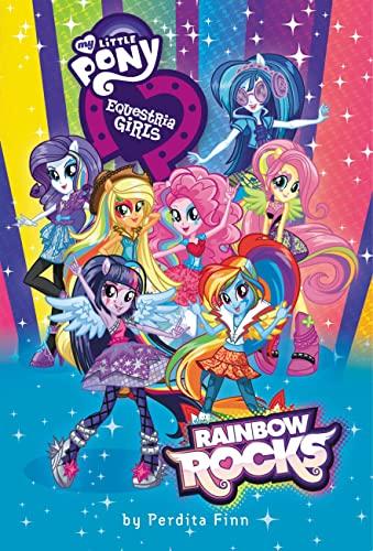 9780316284868: My Little Pony, Equestria Girls: Rainbow Rocks