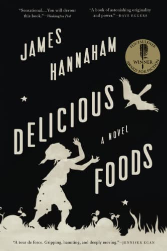 9780316284936: Delicious Foods: A Novel
