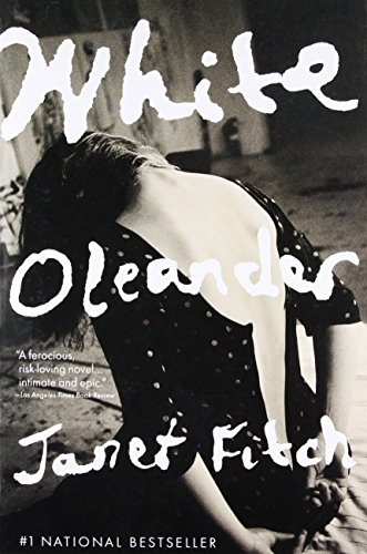 White Oleander: Signed Copy (Oprah's Book Club): Fitch, Janet