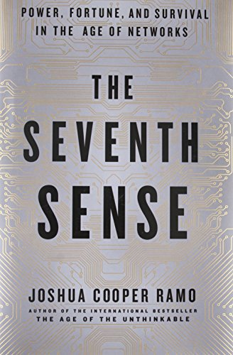 9780316285063: The Seventh Sense: Power, Fortune, and Survival in the Age of Networks