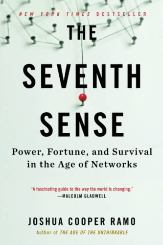 9780316285070: The Seventh Sense: Power, Fortune, and Survival in the Age of Networks