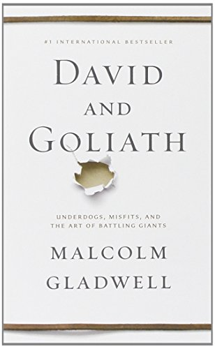 9780316285254: David and Goliath: Underdogs, Misfits, and the Art of Battling Giants