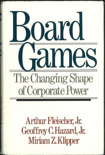 9780316285322: Board Games: The Changing Shape of Corporate Power