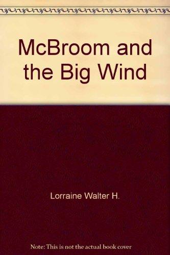 McBroom and the Big Wind: Sid Fleischman, Walter H. Lorraine