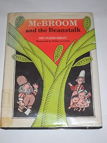 McBroom and the Beanstalk: Fleischman, Sid, Illustrated