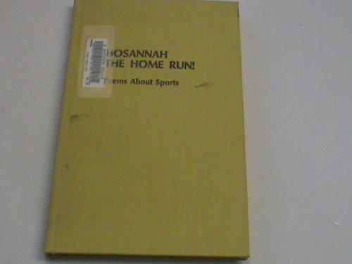 9780316285889: Hosannah the Home Run: Poems About Sports