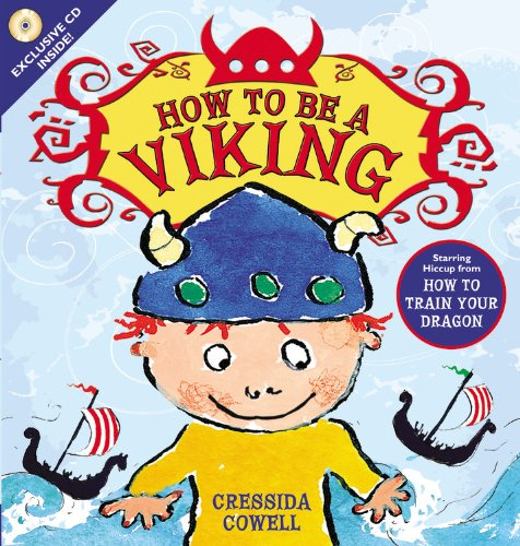 How to Be a Viking [With CD (Audio)]: Cowell, Cressida