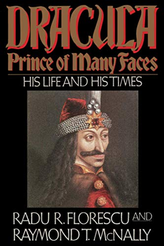 9780316286565: Dracula, Prince of Many Faces: His Life and His Times