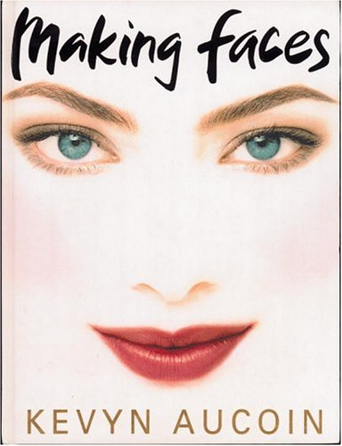 9780316286862: MAKING FACES, By Aucoin (HC)