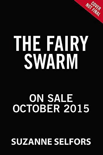 9780316286930: The Fairy Swarm (The Imaginary Veterinary)