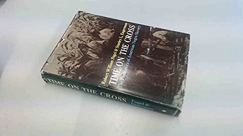 9780316287005: Time on the Cross: Evidence and Methods