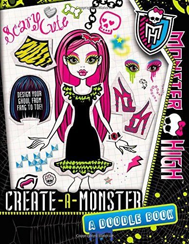 9780316287210: Monster High: Create-A-Monster: A Doodle Book