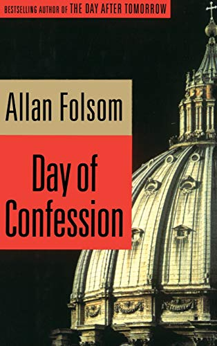 Day of confession. A. novel.,
