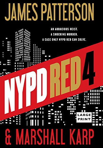 Nypd Red 4: James Patterson; Marshall Karp