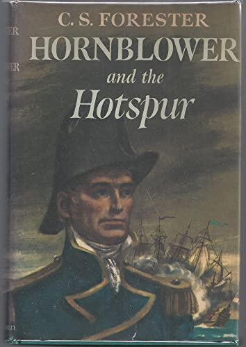 9780316288996: Hornblower and the Hotspur