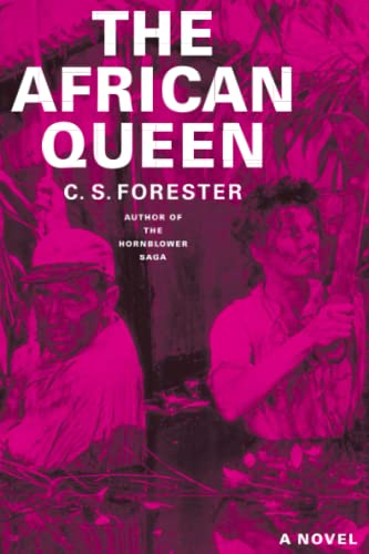 The African Queen: Forester, C. S.
