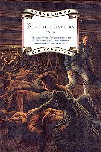 9780316289320: Hornblower: Beat to Quarters (Hornblower Saga)