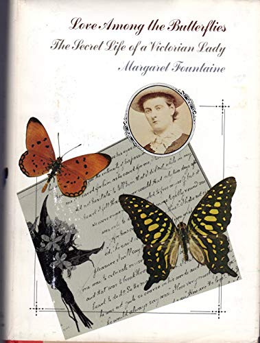 9780316289429: Love Among the Butterflies: The Secret Life of a Victorian Lady