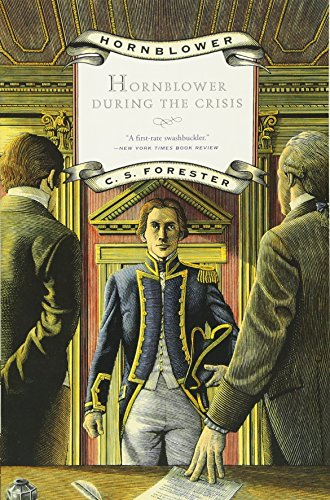 9780316289443: Hornblower During the Crisis (Hornblower Saga (Paperback))
