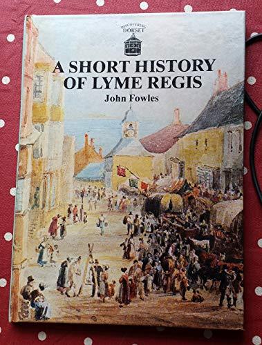 A Short History Of Lyme Regis: John Fowles