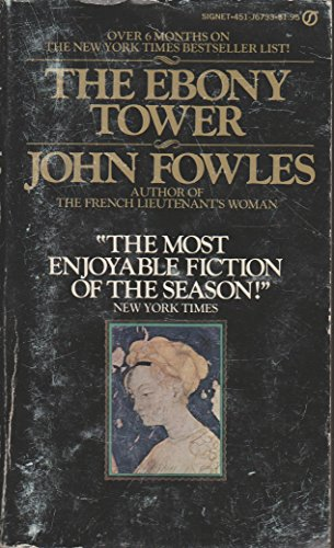 Ebony Tower, The: Fowles, John