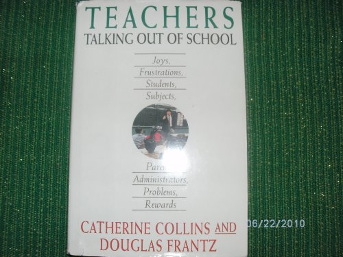 9780316292665: Teachers: Talking Out of School