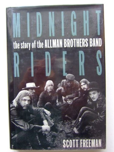 9780316292887: Midnight Riders: The Story of the Allman Brothers Band
