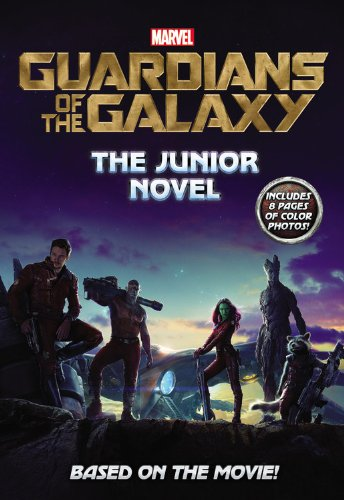 9780316293242: Marvel's Guardians of the Galaxy: The Junior Novel (Marvel Guardians of the Galaxy)