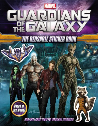 Marvel's Guardians of the Galaxy: The Reusable Sticker Book (Marvel Guardians of the Galaxy): ...