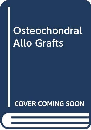 9780316293464: Osteochondral Allo Grafts