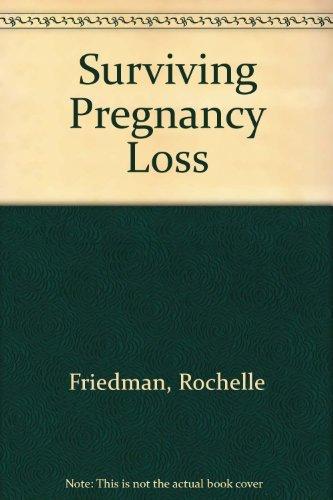 9780316293495: Surviving Pregnancy Loss