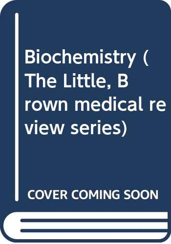 9780316293501: Biochemistry (The Little, Brown medical review series)