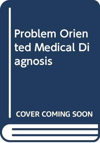 9780316293594: Problem Oriented Medical Diagnosis (A Little, Brown spiral manual)