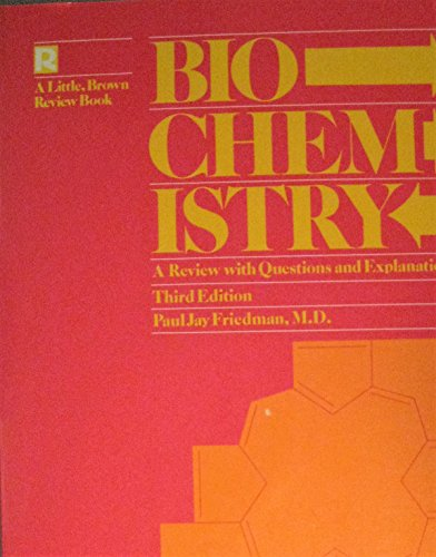 9780316293747: Biochemistry: A Review with Questions (Little, Brown Review Book)