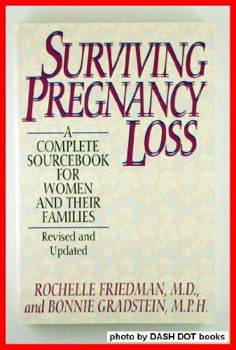9780316293969: Surviving Pregnancy Loss