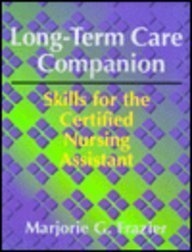 9780316294195: Long-Term Care Companion: Skills for the Certified Nursing Assistant